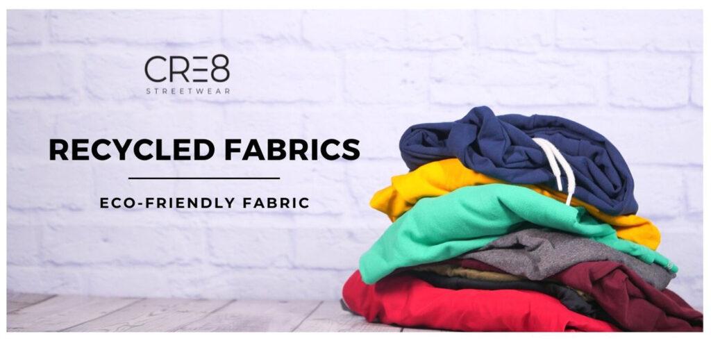 Recycled Fabrics