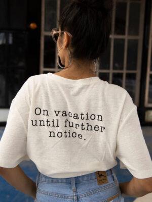 vacation womans tshirt